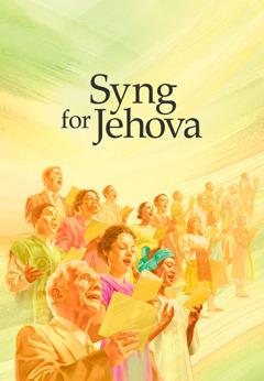 Forsiden av Syng for Jehova