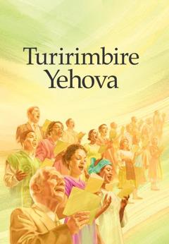 Igipfukisho c'igitabu Turirimbire Yehova
