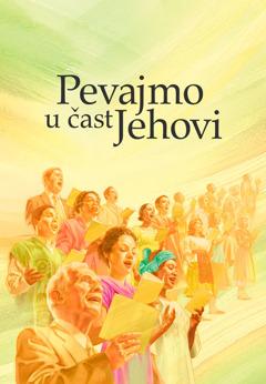 Naslovna strana knjige Pevajmo u čast Jehovi