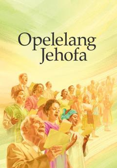 Khabara ya buka ya Opelelang Jehofa