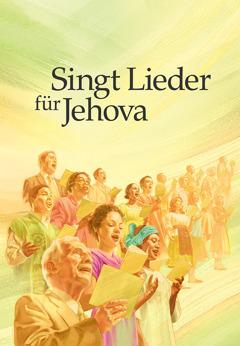 """Titelseite des Liederbuches von 2009: """"Singt Lieder für Jehova"""""""
