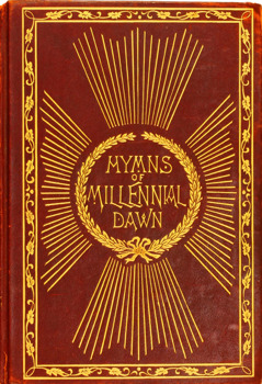 Omslaget till Hymns of the Millennial Dawn, 1905.