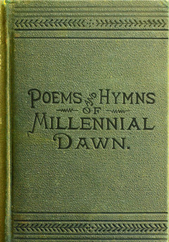 Omslaget till Poems and Hymns of Millennial Dawn, 1890.