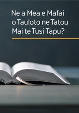 Nea Mea e Mafai o Tauloto ne Tatou Mai te Tusi Tapu?