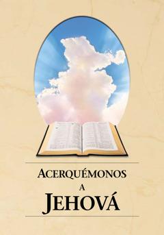 Approchez-vous de Jéhovah edo Acerquémonos a Jehová liburuaren azala