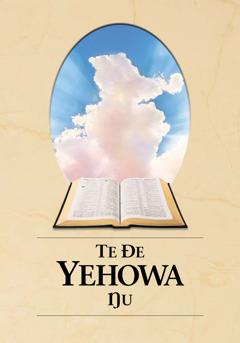 Te Ðe Yehowa Ŋu gbalẽa ƒe akpa dzi