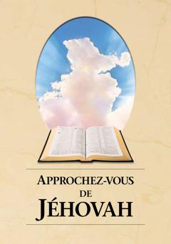 Couverture du livre Approchez-vous de Jéhovah