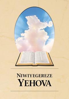 Igipfukisho c'igitabu Niwiyegereze Yehova