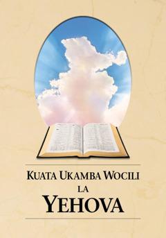 Koñoño yelivulu Kuata Ukamba Wocili la Yehova
