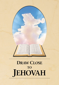 Opharo rẹ ọbe na, Draw Close to Jehovah