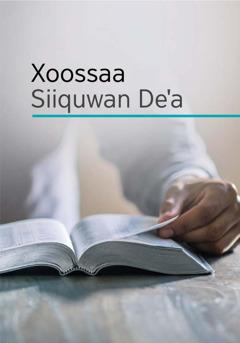 'Xoossaa Siiquwan Deˈa' giyo maxaafaa koohuwaa