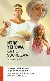 2019-2020 Teŋgirega Laɣesegɔ Yeletigesego—Ti Tigere Yile N Tum Se'em Na La Wan Bisɛ