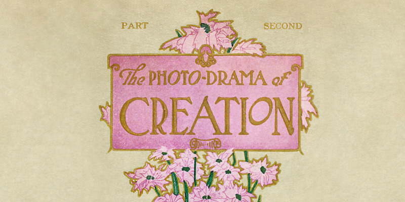 Photodrama of creation kindle edition by charles taze russell.