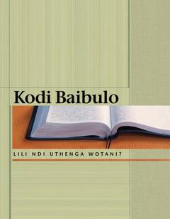 Kodi Baibulo Lili Ndi Uthenga Wotani?