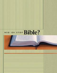 Nso Idi Etop Bible?