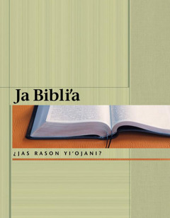 Ja Bibli'a: ¿jas rason yi'ojani?