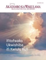 Akatambo ka Wakulama Aka Bantu Bonse, November 2016