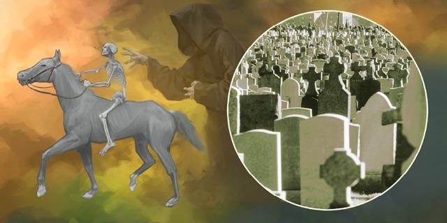 O cavaleiro no cavalo descorado representa a morte prematura, e a Sepultura recolhe as vítimas dele