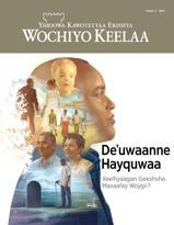 Wochiyo Keelaa maxeetiyaa, Paydo 3, 2017 | Deˈuwaanne Hayquwaa Xeelliyaagan Geeshsha Maxaafay Woygii?