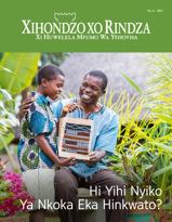 Xihondzo Xo Rindza Xa No. 6, 2017 | Hi Yihi Nyiko Ya Nkoka Eka Hinkwato?