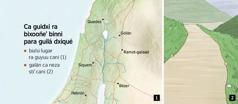 Ti mapa ni cusihuinni paraa riaana xhoopa' guidxi ra bixooñe' binni para guilá dxiqué ndaani' guidxi Israel ne ti neza galán