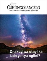 Oshifo shOshungolangelo, No. 2, 2018 | Onakuyiwa otayi ka kala ya tya ngiini?