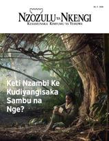 No.3 2018| Keti Nzambi Ke Kudiyangisaka Sambu na Nge?