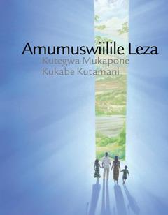 Amumuswiilile Leza Kutegwa Mukapone Kukabe Kutamani