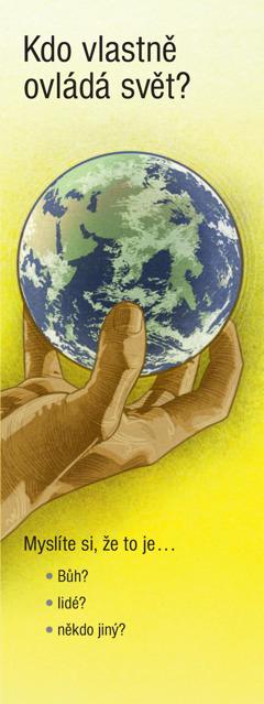 Kdo vlastně ovládá svět?