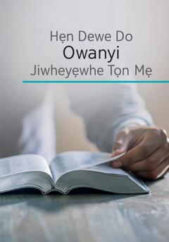 Hẹn Dewe Do Owanyi Jiwheyẹwhe Tọn Mẹ