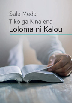 Sala Meda Tikoga Kina ena Loloma ni Kalou