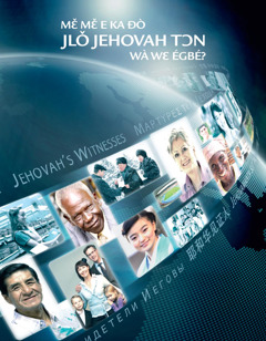 Mɛ̌ Mɛ̌ E ka Ðò Jlǒ Jehovah Tɔn Wà Wɛ Égbé?