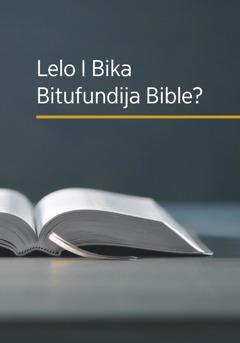Le I Bika Bitufundija Bible?