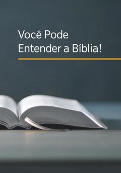 Você Pode Entender a Bíblia!