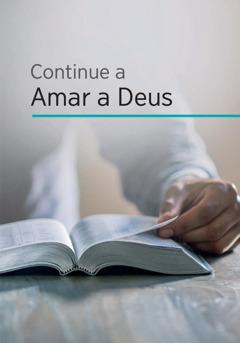 Continue a Amar a Deus