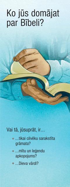 Ko jūs domājat par Bībeli?