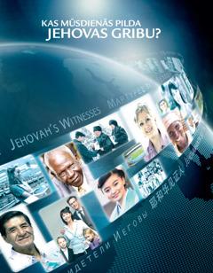 Kas mūsdienās pilda Jehovas gribu?