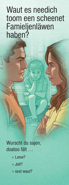 Waut es needich toom een scheenet Famieljenläwen haben?
