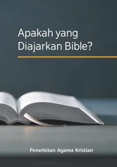 Apakah yang Diajarkan Bible?