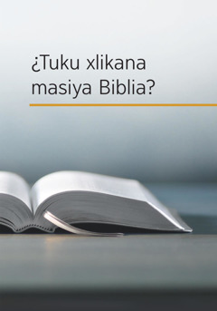 ¿Tuku xlikana masiya Biblia?