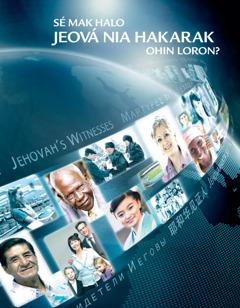 Sé mak Halo Jeová nia Hakarak Ohin Loron?