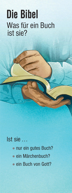 Die Bibel: Was für ein Buch ist sie?