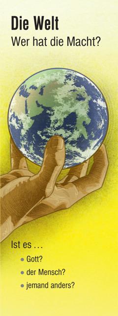 Die Welt: Wer hat die Macht?