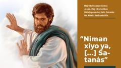 Jesús kiluia Satanás maj youi