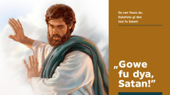 Yesus e taigi Satan fu gowe