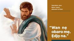 Jesu vuẹ Eshu nẹ ọ wan nẹ obaro rọyen