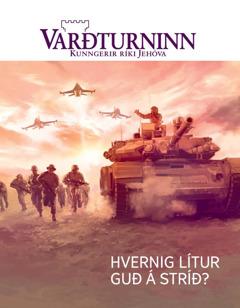 Varðturninn, Nr. 1 2016 | Hvernig lítur Guð á stríð?