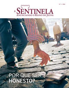 Capa da revista ASentinela de janeiro de 2016 | Por que ser honesto?