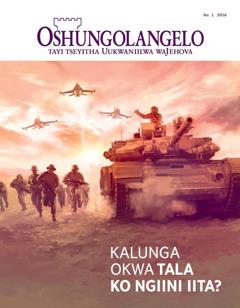 Efo lyokombanda lyOshungolangelo yaJanuali–Febuluali 2016 | Kalunga okwa tala ko ngiini iita?