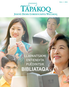 2016 wata enëru Täpakoq revistapa jana qaranchö | Llapantsikmi entiendita puëdintsik Bibliataqa